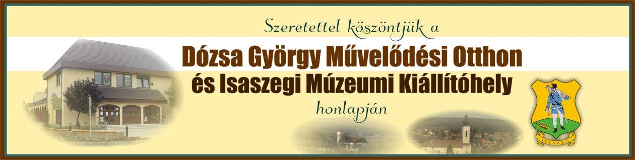 Isaszegi Dózsa György Művelődési Otthon