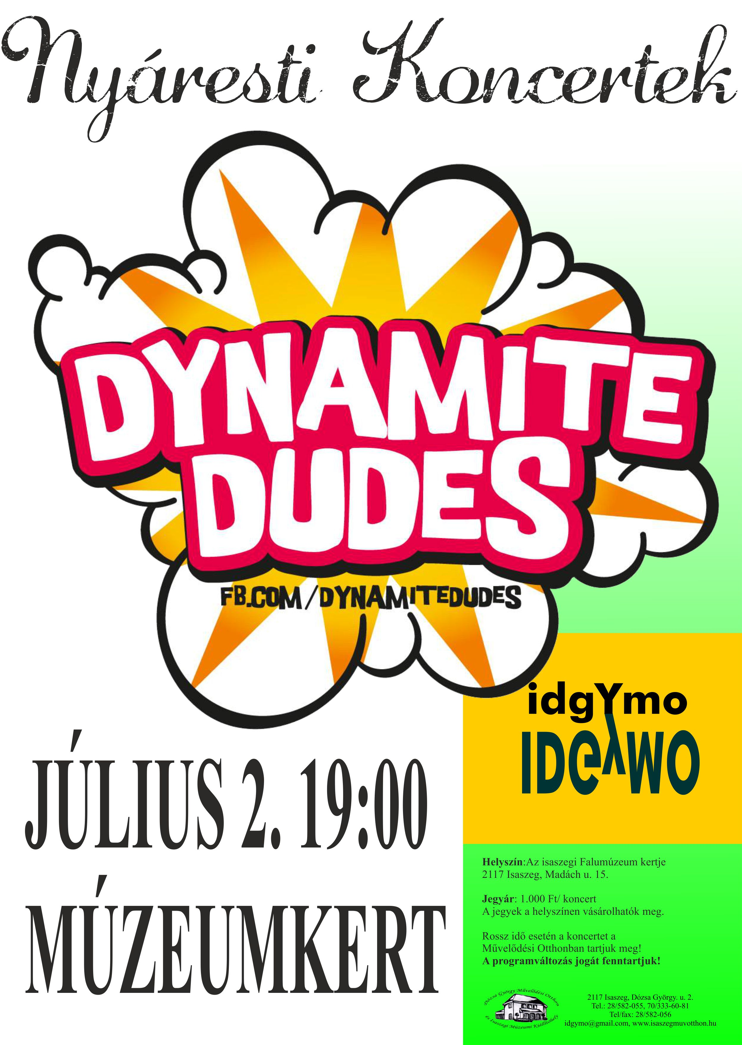 Dynamite Dudes