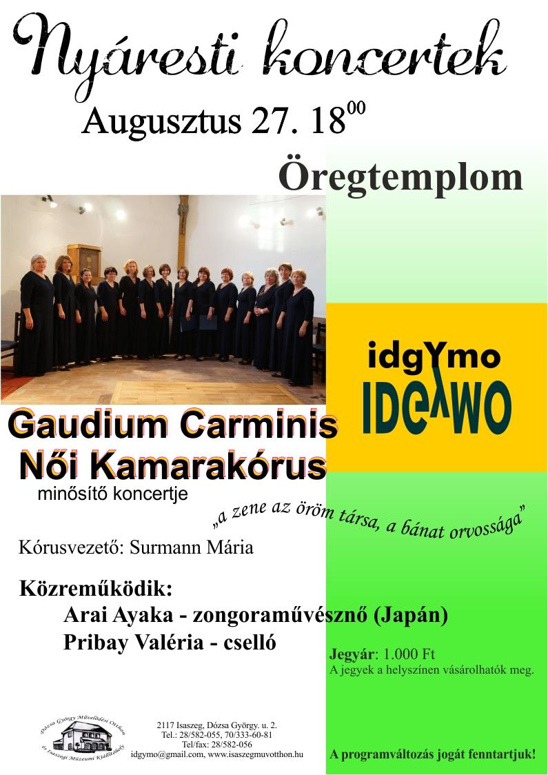 Gaudium Carminis Kamarakórus minősítő koncertje - Nyáresti koncertek